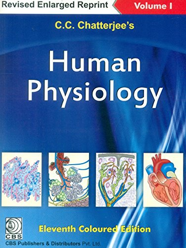 C C CHATTERJEE'S HUMAN PHYSIOLOGY VOLUME 1